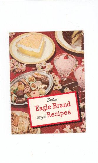 Bordens Eagle Brand  Magic Recipes Cookbook Vintage 1946