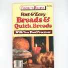 Fast & Easy Breads & Quick Breads Cookbook Favorite Recipes Number 16  1986