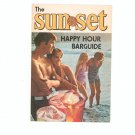 Sun Set Happy Hour Barguide Recipes by Southern Comfort Vintage 1973