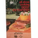 All About Cooking Beef Outdoors Cookbook Vintage 1977 Iowa Beef Council
