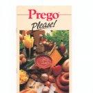 Prego Please Cookbook Campbell Soup Company Pasta Sauce