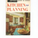 Vintage / Retro Guide To Better Kitchen Planning by Better Homes And Gardens 1968