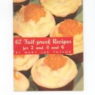 Vintage 67 Fail Proof Recipes For 2 4 & 6 by Mary Lee Taylor 1941 Pet Milk