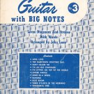Easy Arrangements For The Guitar With Big Notes Number 3 Vintage 1959 Robbins Music