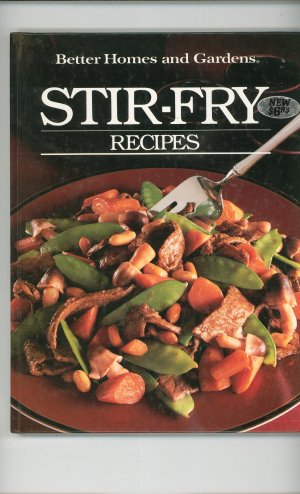 Better Homes And Gardens Stir Fry Recipes Cookbook 0696014858 First Edition