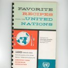 Favorite Recipes From The United Nations Cookbook Vintage 1960