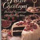Better Homes And Gardens A Festive Christmas Cookbook 0696205106