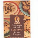 Downright Delicious Sun Maid Raisin Recipes Cookbook
