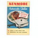 Vintage Kenmore Automatic Skillet Recipe Book Cookbook 1955