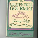 The Gluten Fee Gourmet Living Well Without Wheat Cookbook Signed Copy 0805012109