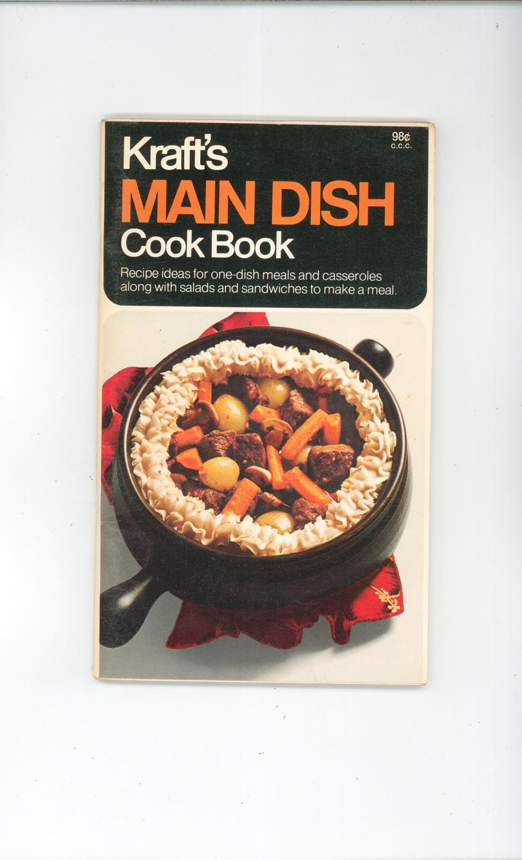 Vintage Kraft's Main Dish Cook Book Cookbook 1970