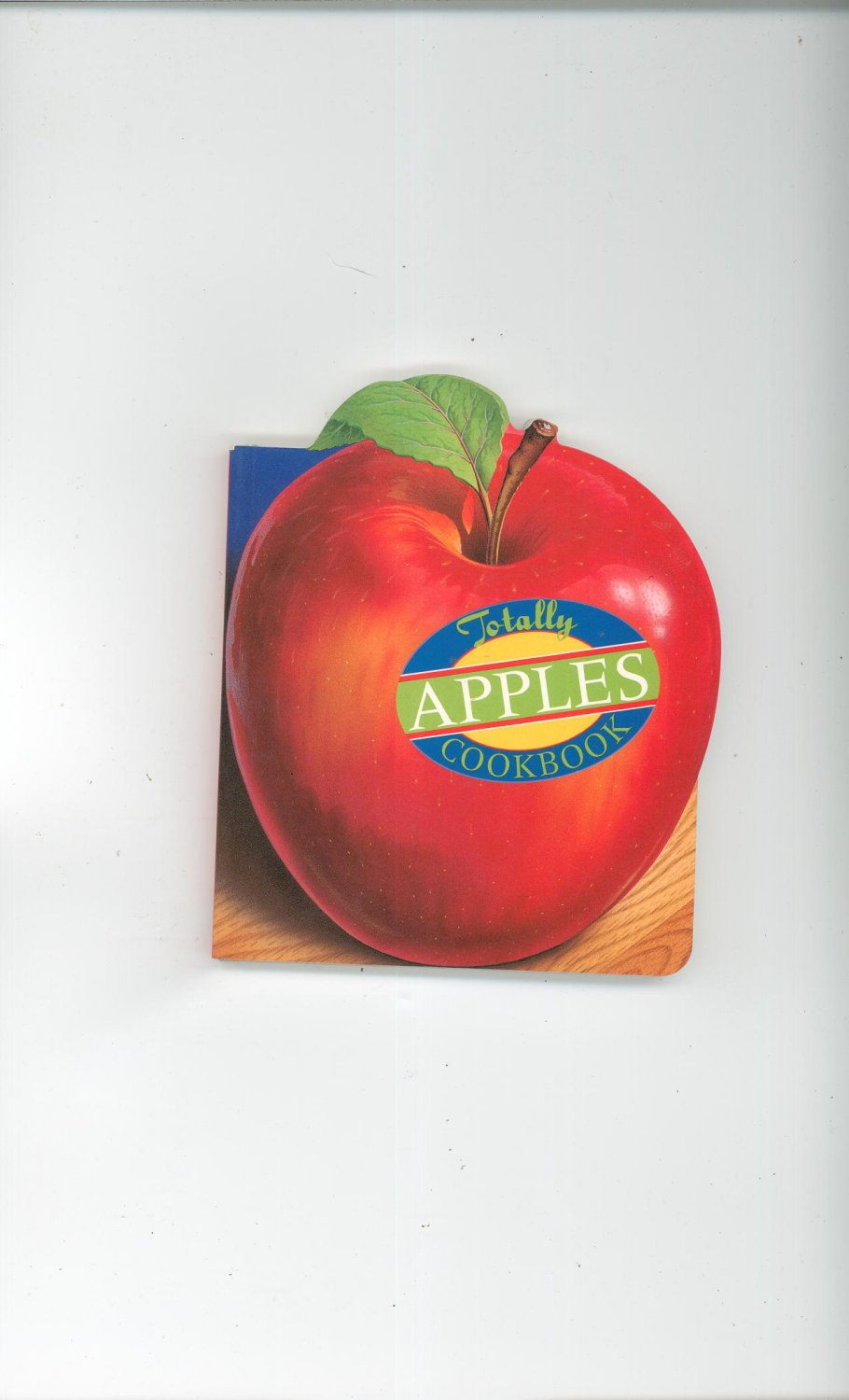 Totally Apples Cookbook 0890878838