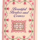 Beautiful Borders And Corners Cross Stitch by Better Homes and Gardens 0696024128