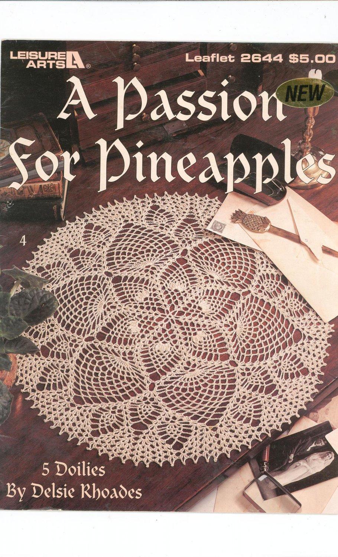 A Passion For Pineapples Crochet Doilies Delsie Rhoades Leisure Arts Leaflet 2644