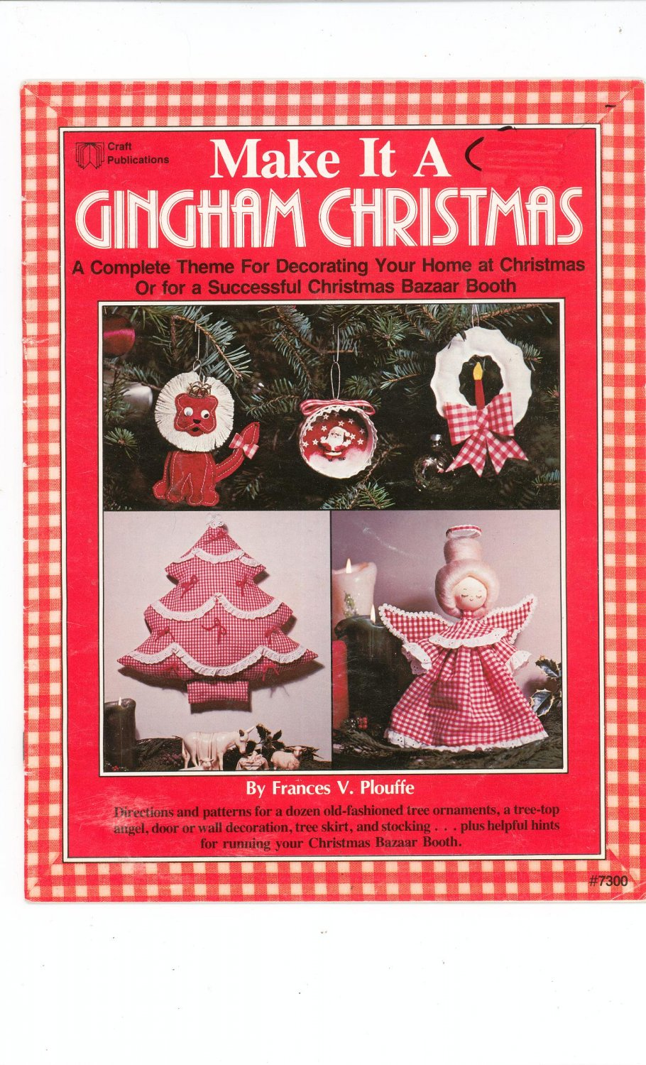 Make It A Craft Gingham Christmas by Frances V. Plouffe # 7300 Vintage 1979