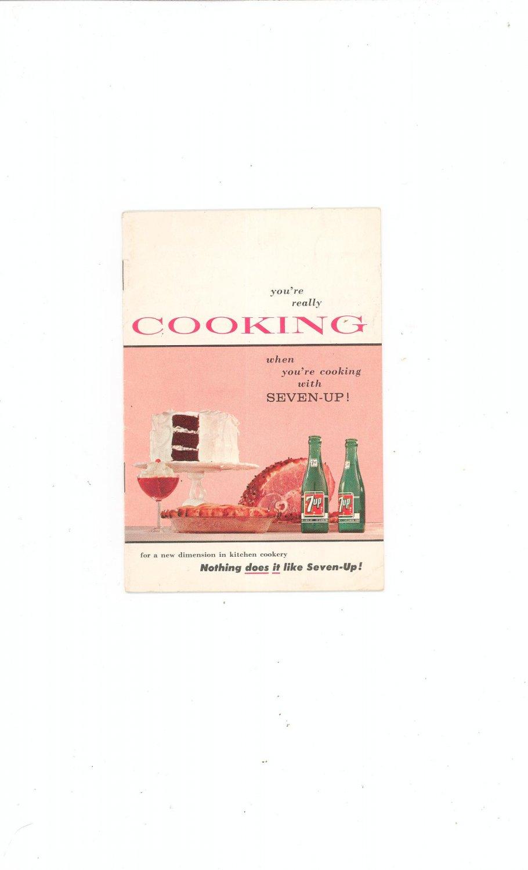 Vintage Seven Up Cookbook / Pamphlet 1957 You're Really Cooking
