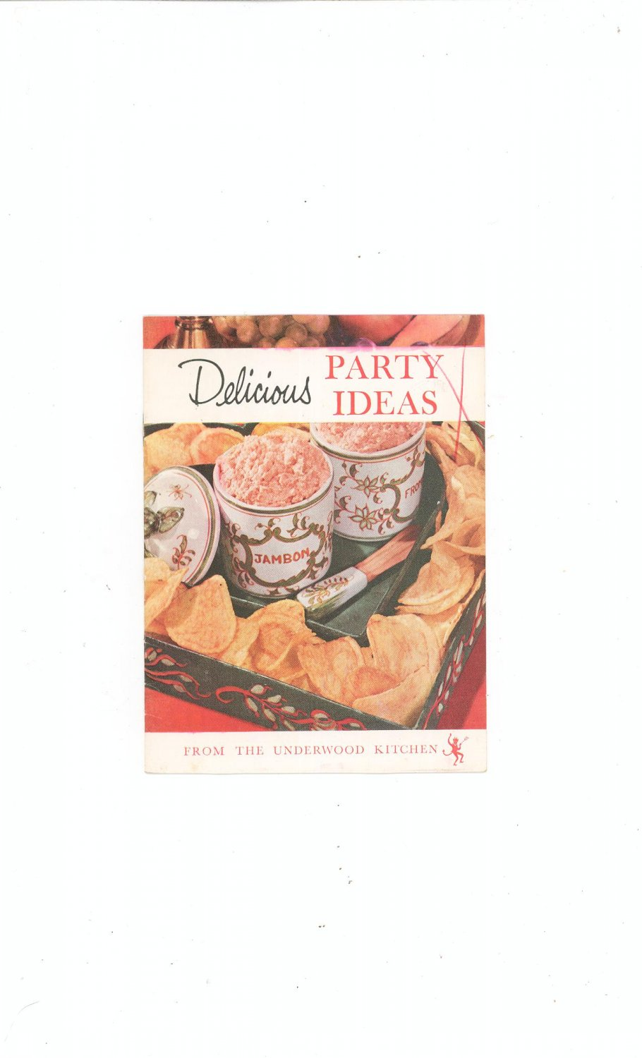Delicious Party Ideas Cookbook / Pamphlet by Underwood Deviled Ham