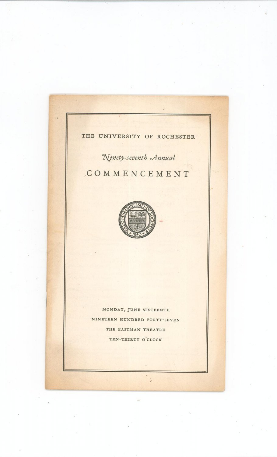 University Of Rochester 97th Annual Commencement Program 1947