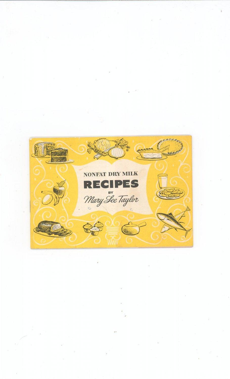 Vintage Nonfat Dry Milk Recipes Cookbook by Mary Lee Taylor Pet Milk 1963