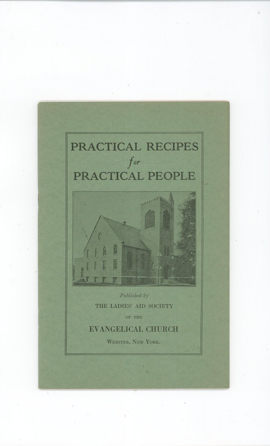 Vintage Practical Recipes For Practical People Cookbook Regional Church New York Advertisinments