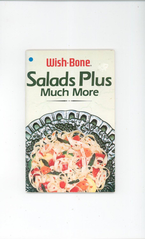 Wish Bone Salads Plus Much More Cookbook 1988