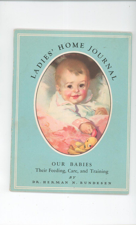 Ladies Home Journal Our Babies by Dr. Herman N. Bundesen 1945