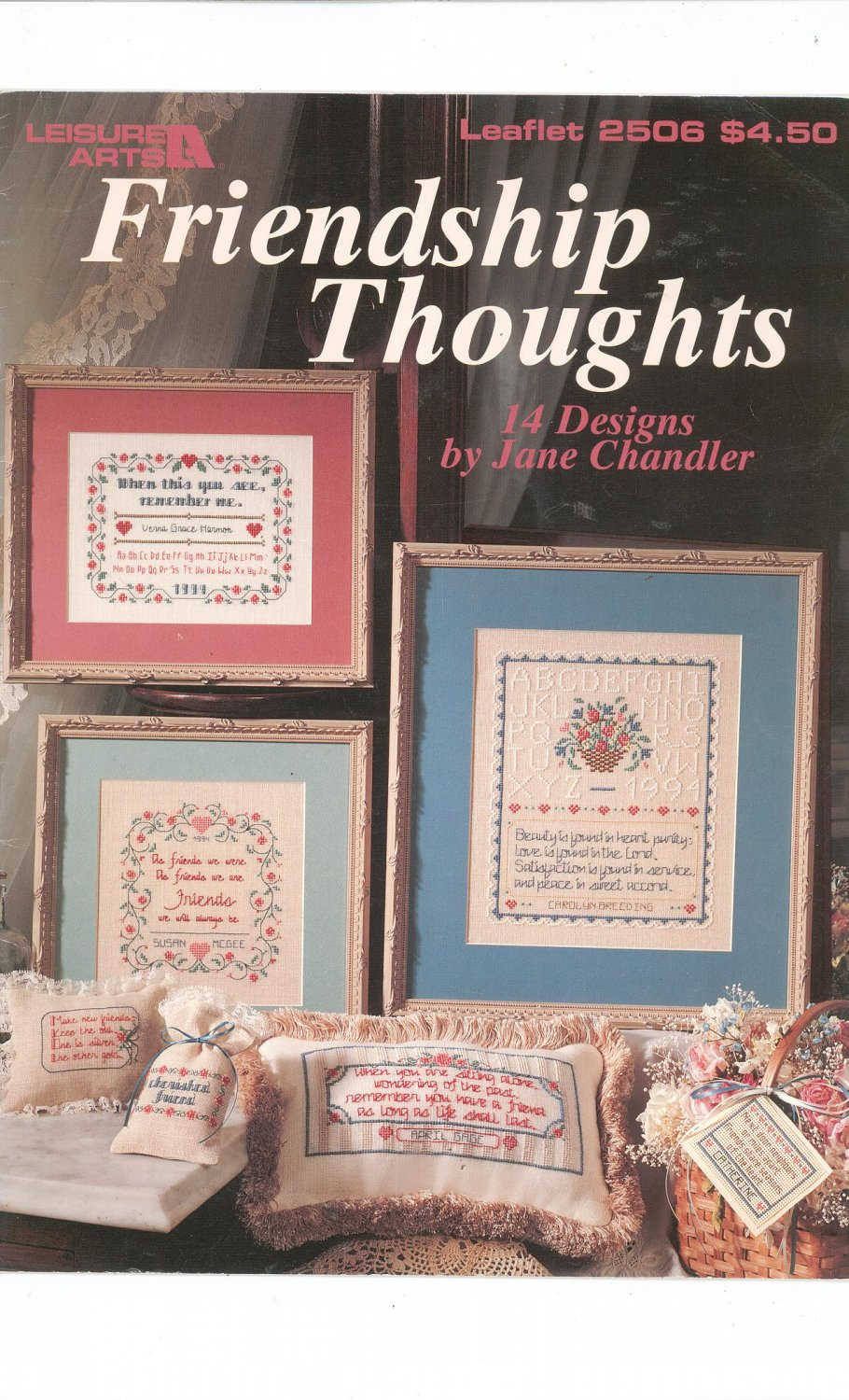 Friendship Thoughts Cross Stitch Leisure Arts 2506 Jane Chandler