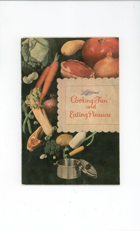 Lifetime Cooking Fun And Eating Pleasure Cookbook Manual Vintage Lifetime Cookware