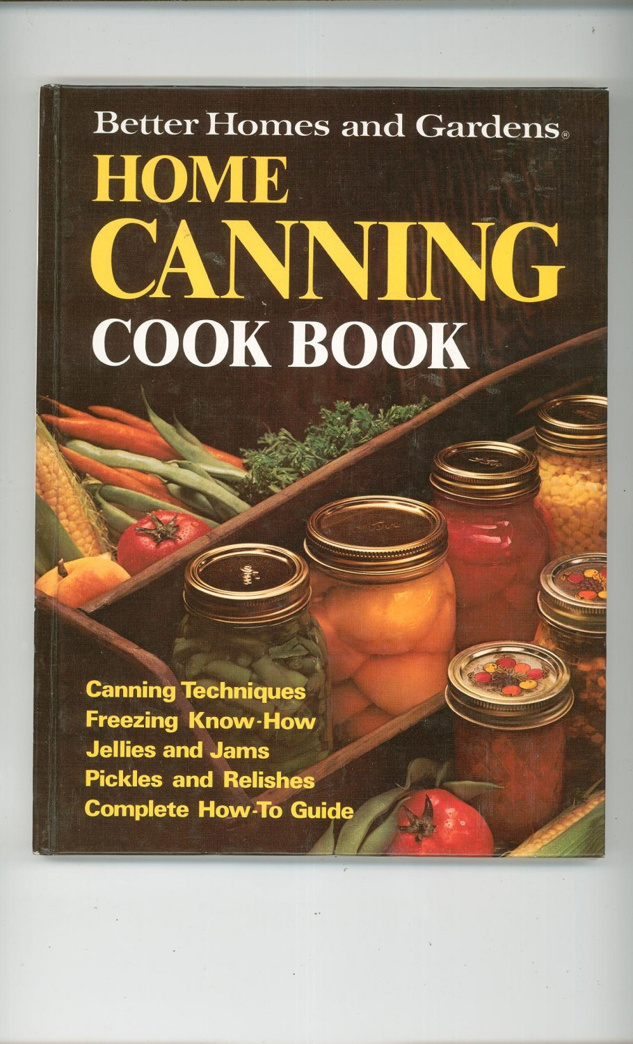 Better Homes & Gardens Home Canning Cook Book Cookbook 696006308 First Edition