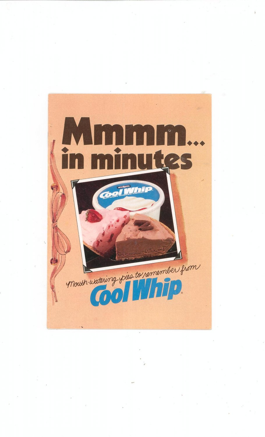 Mmmm In Minutes Recipes / Cookbook by Cool Whip Pies 1981