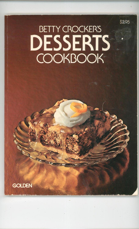 Betty Crocker's Dessert Cookbook Vintage 1978