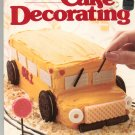 Better Homes And Gardens Creative Cake Decorating Cookbook 0696011522