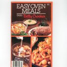 Easy Oven Meals From Betty Crocker Cookbook Number 7  1984