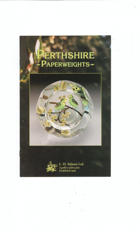 Perthshire Paperweights  Catalog / Brochure by L. H. Selman Ltd.