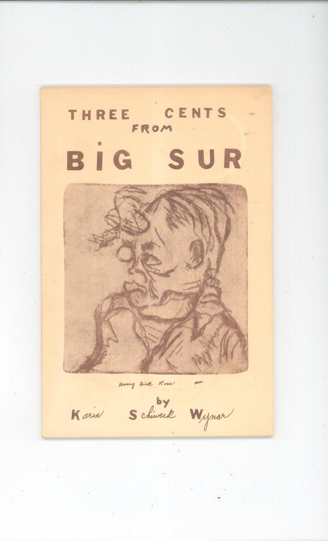 Three Cents From Big Sur by Karin Schiweck Wynar First Edition 1977