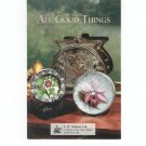 All Good Things  Catalog / Brochure by L. H. Selman Ltd. Paperweights