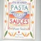 The Top One Hundred Pasta Sauces Cookbook by Diane Seed 0898152321