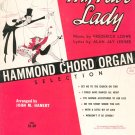 My Fair Lady Hammond Chord Organ Selection Vintage J. M. Hanert