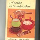Fondue Chafing Dish And Casserole Cookery Cookbook Margaret Deeds Murphy
