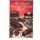 My Favorite Homemade Chocolate Recipes Cookbook By Violet Rutherford 1988