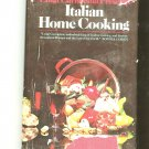 Italian Home Cooking Cookbook by Luigi Carnacina 0385064586 First Edition