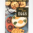 300 Ways To Prepare Eggs #10 Cookbook Vintage 1950 Culinary Arts Institute