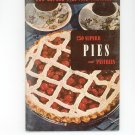 250 Superb Pies And Pastries #5 Cookbook Vintage 1950 Culinary Arts Institute