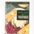 250 Ways To Serve Fresh Vegetables #11 Cookbook Vintage 1950 Culinary Arts Institute