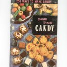 250 Ways To Make Candy #15 Cookbook Vintage 1950 Culinary Arts Institute