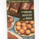 250 Bread Biscuits And Rolls #19 Cookbook Vintage 1950 Culinary Arts Institute