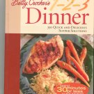 Betty Crocker's 1 2 3 Dinner Cookbook 1579545238