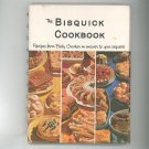 The Bisquick Cookbook Vintage First Edition Betty Crocker