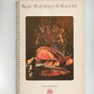 The Cooking Of The British Isles Recipes Cookbook Vintage  1975