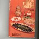 The Art Of Turkish Cooking Cookbook Neset Eren Vintage 1969 First Edition